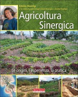 Emilia Hazelip: agricoltura sinergica
